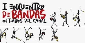 Entradas i encuentro de bandas en el canal en madrid Teatros del canal entradas