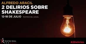 2 delirios sobre shakespeare
