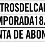 abonos teatros canal 2018-2019