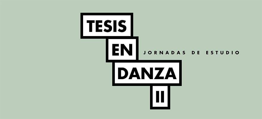 Jornada Tesis en Danza II
